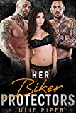 Her Biker Protectors: MMF Menage Romance (English...