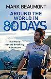 Around the World in 80 Days: My World Record...