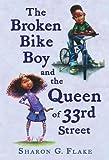 The Broken Bike Boy and the Queen of 33rd Street
