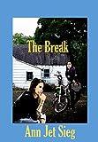 The Break: Nova's Self-Preservation Guide (English...