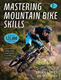 Lopes, B: Mastering Mountain Bike Skills 3rd...